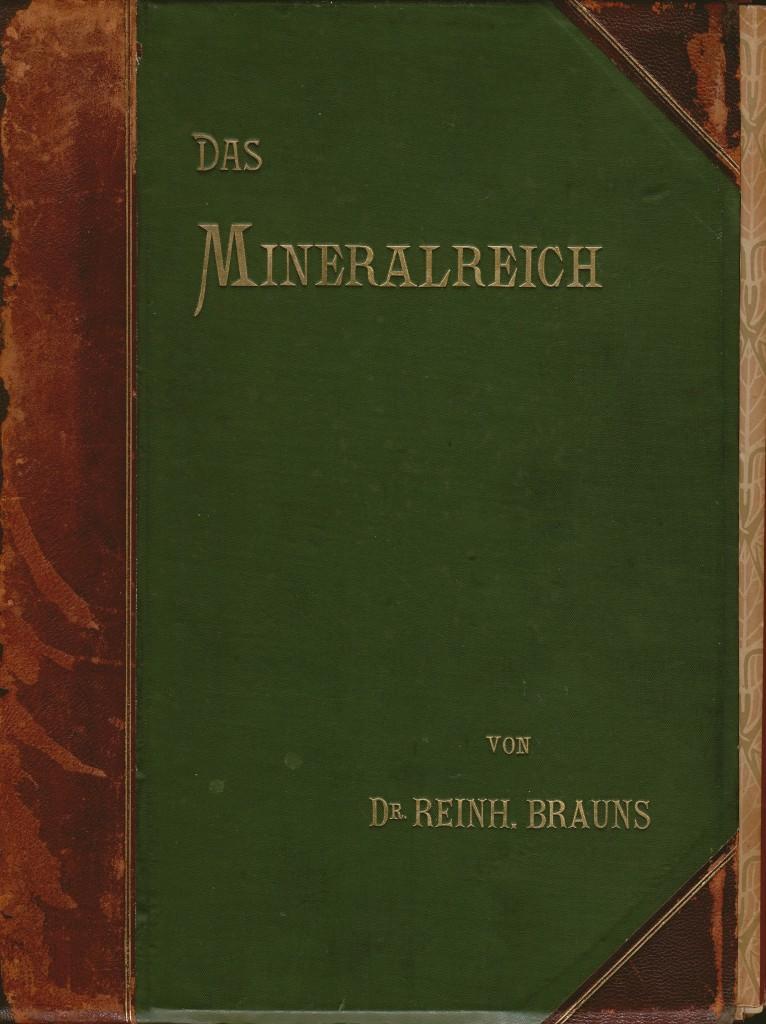 """Reinhard Brauns """"Das Mineralreich"""""""